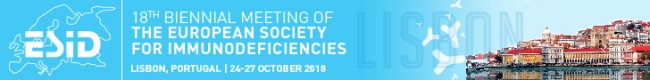18th Biennial Meeting of The European Society For The Immunodeficiencies (ESID)