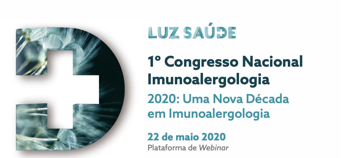 1º Congresso Nacional Imunoalergologia- Luz Saúde - Sob Forma de Webinar