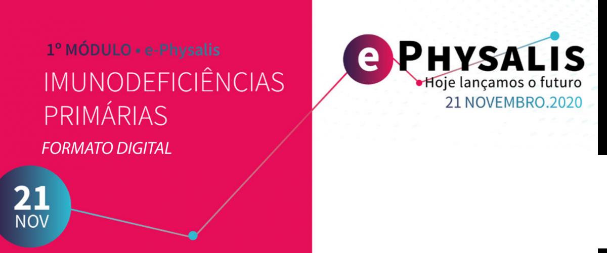 1º Módulo do Programa de Formação e-physalis 2020-2022 - Imunodeficiências Primárias