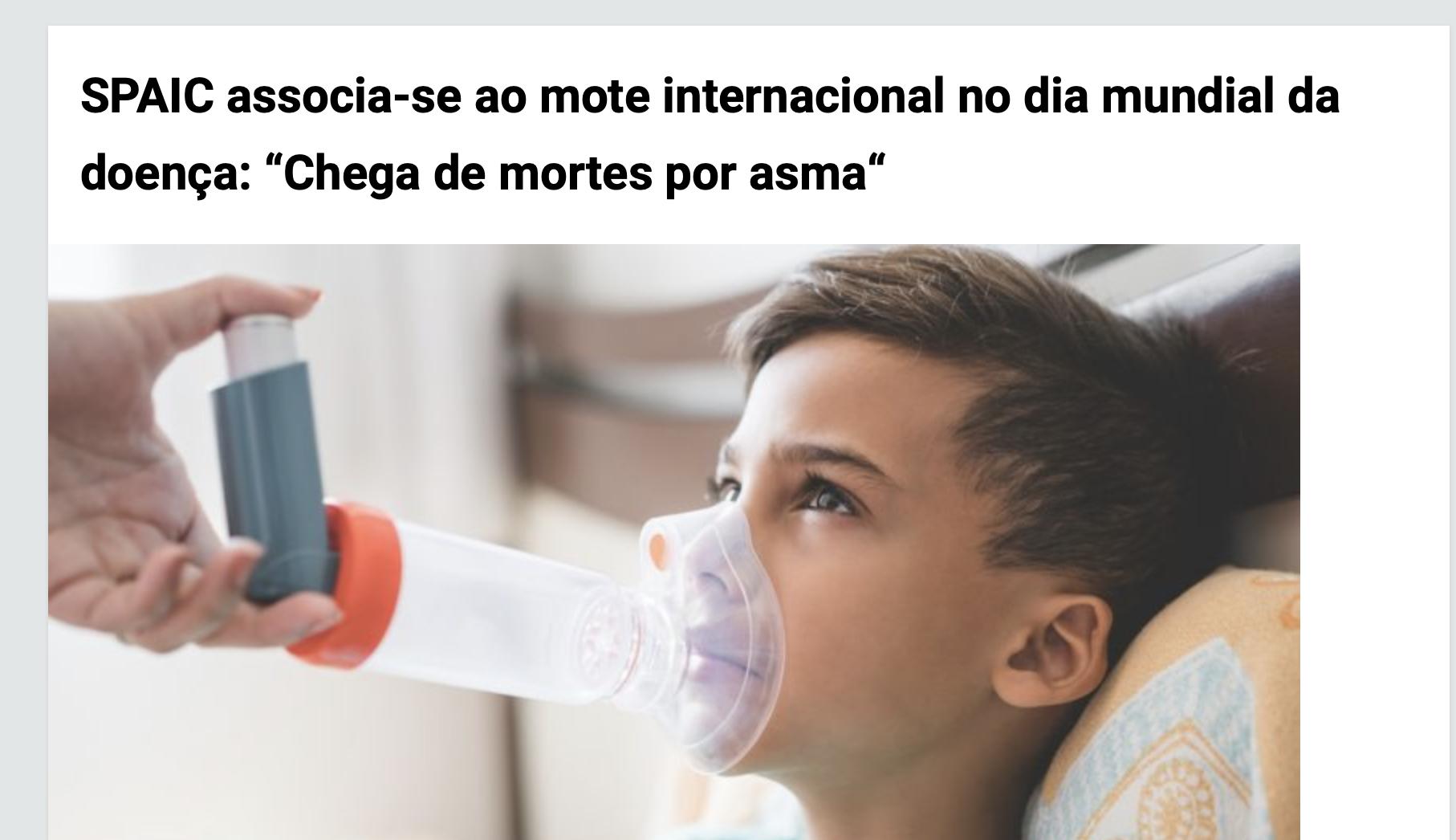 """RaioX- 5/5/20 - SPAIC associa-se ao mote internacional no dia mundial da doença: """"Chega de mortes por asma"""""""