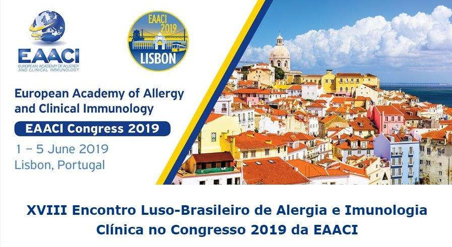 CONGRESSO EAACI 2019 - DIA LUSO-BRASILEIRO